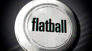 Flatball Film.