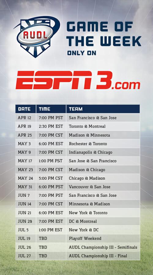 The 2014 AUDL ESPN3 Streaming Schedule.