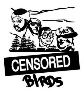 Censored Birds, formerly Ghetto Birds.