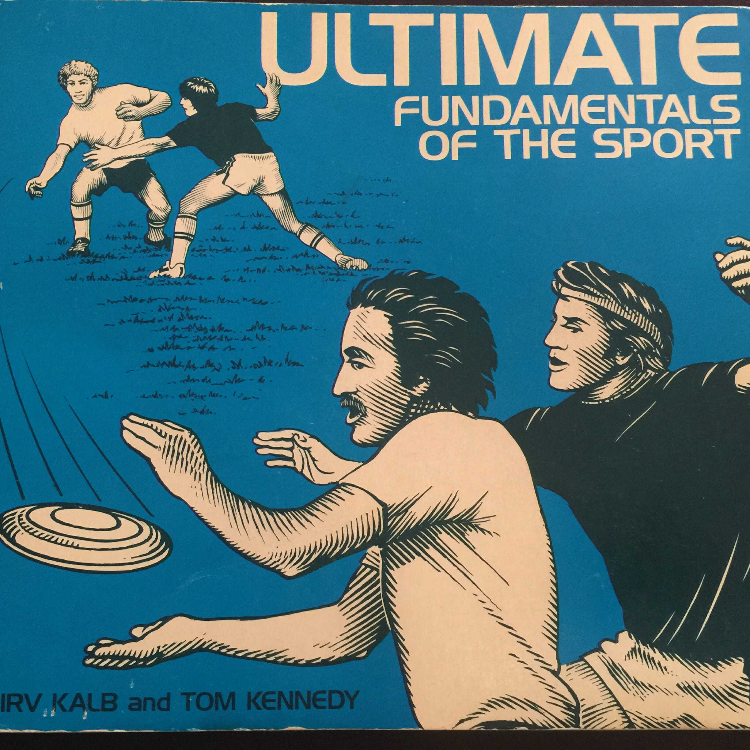 Ultimate: Fundamentals of the Sport.